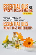 Essential Oils For Weight Loss And Healing