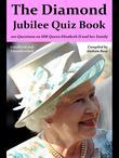 The Diamond Jubilee Quiz Book