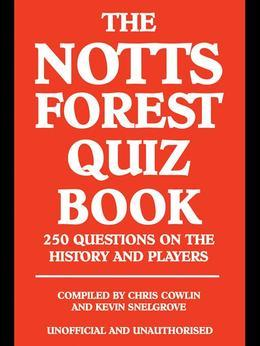The Notts Forest Quiz Book