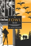 A Fowl Way