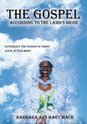 """The Gospel According to the Lamb's Bride"""