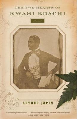 The Two Hearts of Kwasi Boachi: A Novel