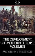 The Development of Modern Europe Volume II
