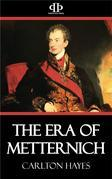 The Era of Metternich