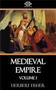 Medieval Empire - Volume I