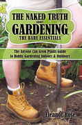 The Naked Truth About Gardening, the Bare Essentials