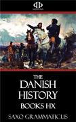 The Danish History Books I-IX