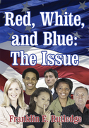 Red, White, and Blue: the Issue
