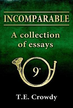 Incomparable: a collection of essays: The formation and early history of Napoleon's 9th Light Infantry Regiment