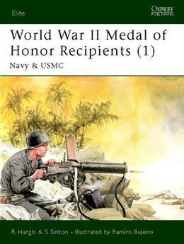 World War II Medal of Honor Recipients (1): Navy & USMC