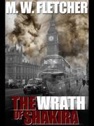 The Wrath of Shakira: A Max Storm novel