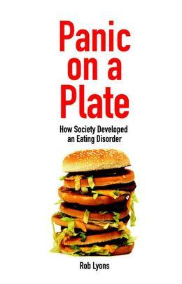 Panic on a Plate: How Society Developed an Eating Disorder