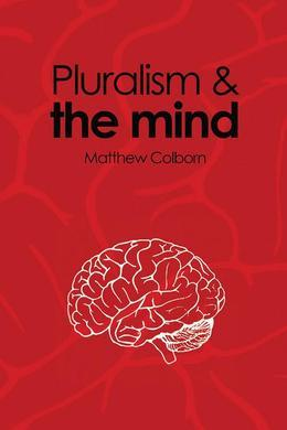Pluralism and the Mind