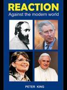 Reaction: Against the Modern World