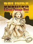 Belinda - A Cruel Passage West