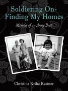 Soldiering on – Finding My Homes