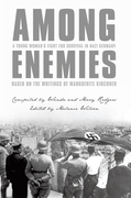 Among Enemies: a Young Woman's Fight for Survival in Nazi Germany