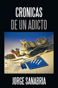 Cronicas De Un Adicto