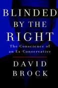 Blinded by the Right: The Conscience of an Ex-Conservative