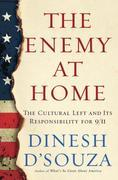 The Enemy At Home: The Cultural Left and Its Responsibility for 9/11