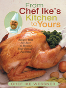 From Chef Ike'S Kitchen to Yours