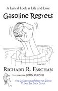Gasoline Regrets
