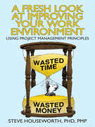 A Fresh Look at Improving Your Work Environment