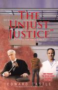 """The Unjust """"Justice"""""""