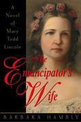 The Emancipator's Wife