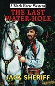 The Last Water-Hole