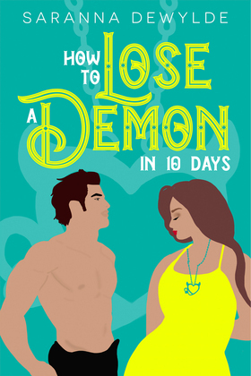 How to Lose a Demon in 10 Days