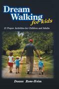 Dream Walking for Kids