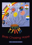 Birds Chasing Hope