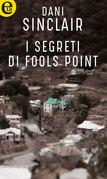 I segreti di Fools Point