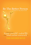 Be the Better Person