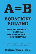 A=B Equations Solving