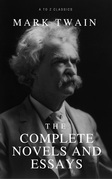 Mark Twain: The Complete Novels and Essays