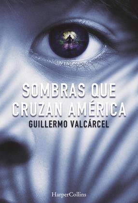 Sombras que cruzan América
