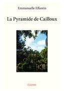 La Pyramide de Cailloux