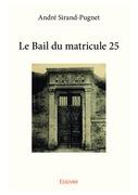 Le Bail du matricule 25