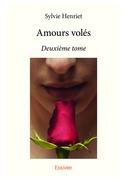 Amours volées - Deuxième tome