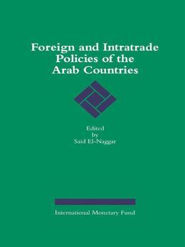 Foreign and Intratrade Policies of Arab Countries