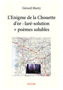 L'Enigme de la Chouette d'or : laré-solution + poèmes solubles