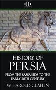 History of Persia - From the Sassanids to the Early 20th Century