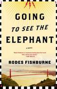 Going to See the Elephant