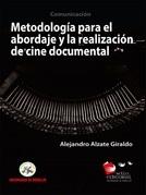 Metodología para la realización y abordaje en cine documental