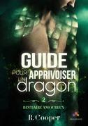 Guide pour apprivoiser un dragon
