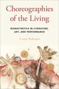 Choreographies of the Living