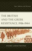 The British and the Greek Resistance, 1936–1944