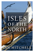 Isles of the North: A Voyage to the Realms of the Norse